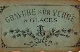 Archives sur le verre, Album de Gravure sur verre et glace Paris